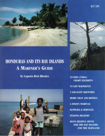 HONDURAS and its Bay Islands – A Mariner's Guide